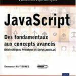 Livre : JavaScript – Des fondamentaux aux concepts avancés