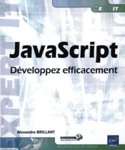 Commandez le livre : JavaScript - Développez efficacement
