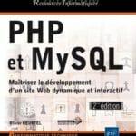 Livre : PHP et MySQL Maîtrisez le développement d'un site Web dynamique et interactif