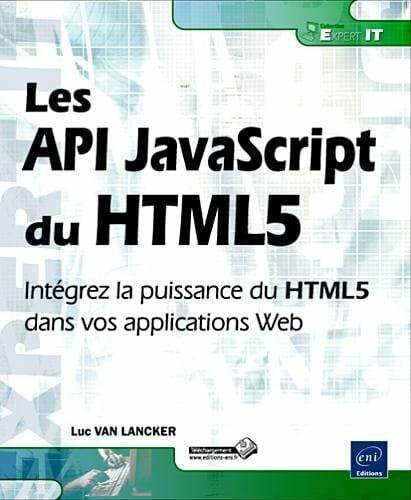 Commandez le livre Les API JavaScript du HTML5