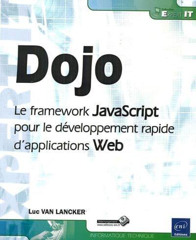 Commandez le livre Dojo - Le framework JavaScript pour le développement rapide d'applications Web